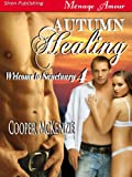 Autumn Healing [Welcome to Sanctuary 4] (Siren Publishing Menage Amour)