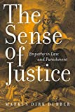 img - for The Sense of Justice: Empathy in Law and Punishment (Critical America) by Markus Dirk Dubber (2006-10-01) book / textbook / text book
