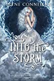 Into the Storm: An Into the Mists Chronicle