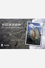 Watercharms: Ocean-Reiki Meditations by Sylvia M. DeSantis (2012-01-01) Mass Market Paperback