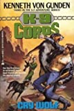 img - for K-9 Corps: Cry Wolf book / textbook / text book
