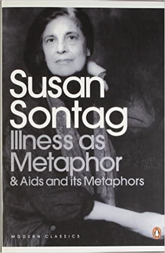 SUSAN SONTAG ILLNESS AS METAPHOR EPUB