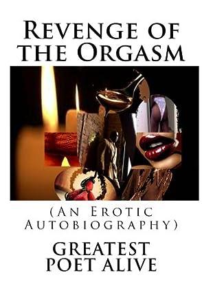 Revenge of the Orgasm