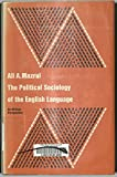 img - for The Political Sociology of the English Language: An African Perspective (Contributions to the Sociology of Language, 7) book / textbook / text book