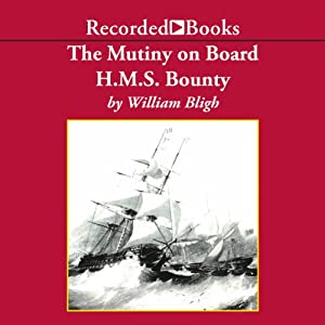 The Mutiny on Board H.M.S. Bounty Audiobook