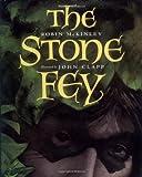 The Stone Fey, Robin McKinley, 0152000178