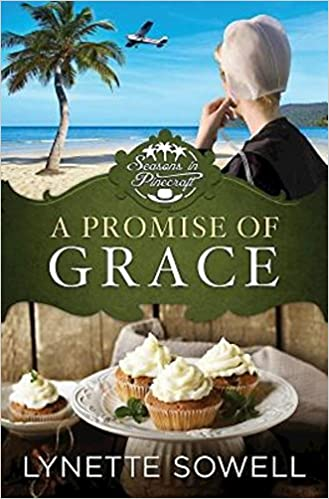 A Promise of Grace: Seasons in Pinecraft - Book 3 (Seasons in Pinecraft   Book 3)