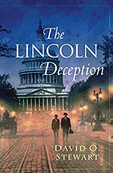 The Lincoln Deception (The Fraser and Cook Mysteries Book 1) by [Stewart, David O.]