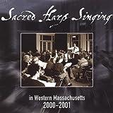Sacred Harp Singing in Western Massachusetts 2000-2001