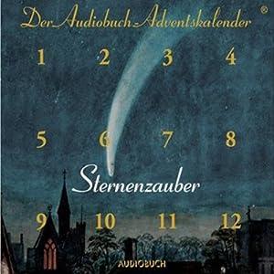 Sternenzauber. Der Audiobuch Adventskalender Hörbuch