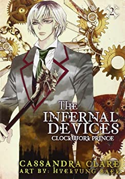The Infernal Devices: Clockwork Prince 0316200964 Book Cover
