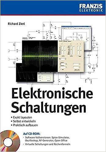 Elektronische Schaltungen: Exakt layouten - selbst entwickeln ...