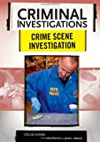 img - for Crime Scene Investigation (Criminal Investigations) book / textbook / text book