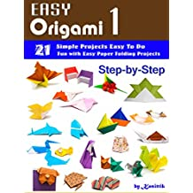 Easy Origami 1 - 21 Easy-Projects Step-by-Step to Do.