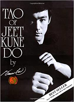 Tao of Jeet Kune Do: Bruce Lee: 9780897500487: Amazon.com