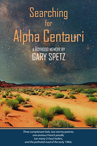 Searching for Alpha Centauri: A Boyhood Memoir