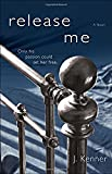 Release Me (The Stark Series #1)