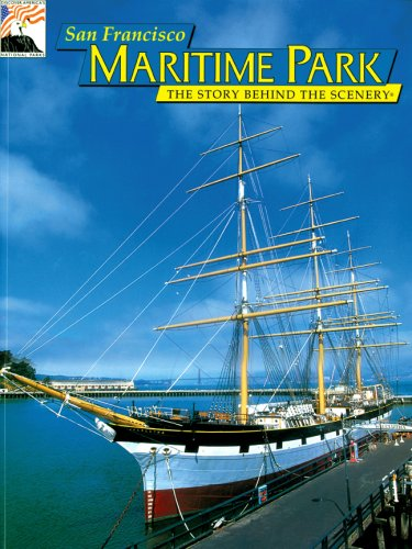 San Francisco Maritime Park: The Story Behind the Scenery