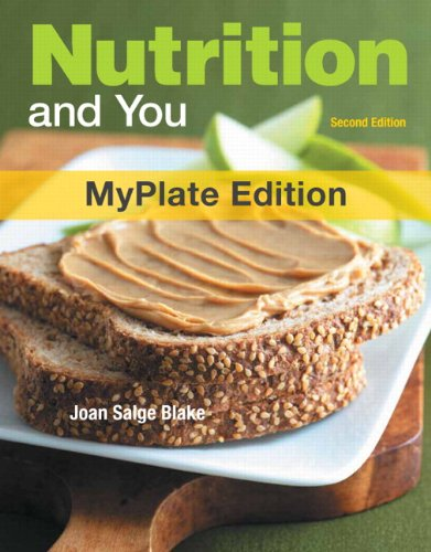 Nutrition and You, MyPlate Edition, with MyDietAnalysis with MasteringNutrition with eText -- Access Card Package (2nd E