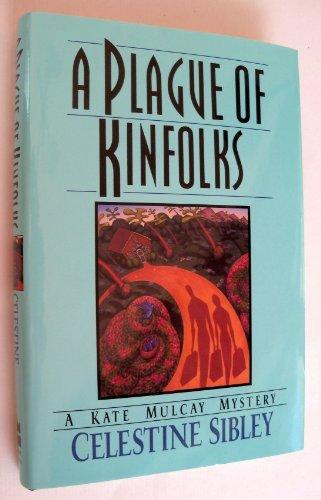 A Plague of Kinfolks: A Kate Mulcay Mystery
