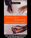 Thinking about Literacy : Young Children and Their Language, Sedgwick, Fred, 0415168651