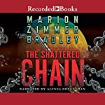 The Shattered Chain | Marion Zimmer Bradley