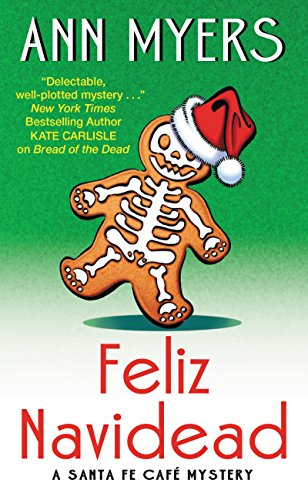 Feliz Navidead: A Santa Fe Cafe Mystery (Santa Fe Café Mystery) by [Myers, Ann]