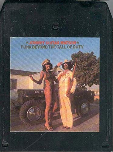JOHNNY GUITAR WATSON: Funk Beyond The Call Of Duty 8 Track Tape