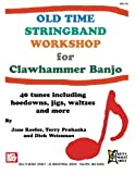 img - for Old Time Stringband Workshop for Clawhammer Banjo book / textbook / text book