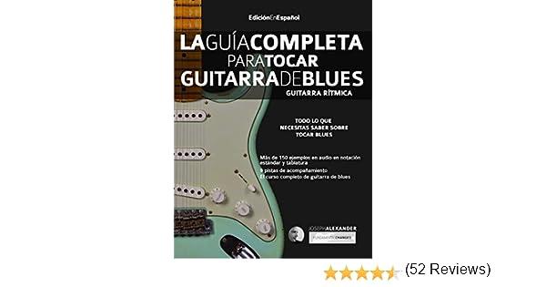 La Guía Completa para Tocar Guitarra de Blues - Guitarra Rítmica ...