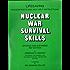 Nuclear War Survival Skills: 2001 Edition
