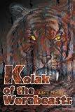 Kolak of the Werebeasts, Adam Pfeffer, 0595321186