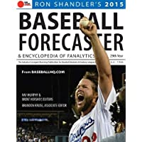 Ron Shandler's Baseball Forecaster 2015: And Encyclopedia of Fanalytics