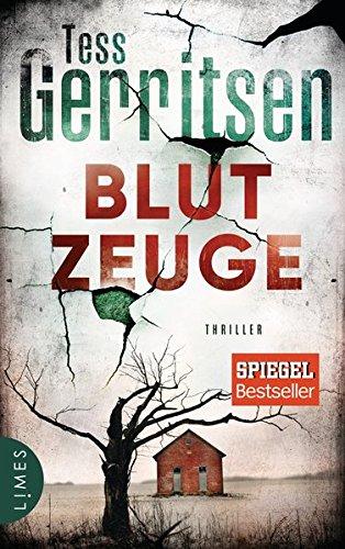 Blutzeuge: Thriller (Rizzoli-& -Isles-Serie, Band 12) Gebundenes Buch – 20. November 2017 Tess Gerritsen Andreas Jäger Limes Verlag 3809026387