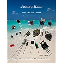 Laboratory Manual - Basic Electronic Devices (Laboratory Manuals Book 1)