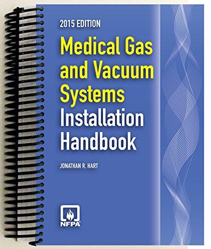 2015 Medical Gas and Vacuum Systems Installation Handbook