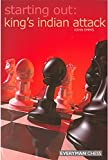 Starting Out: King's Indian Attack (starting Out - Everyman Chess)-John Emms