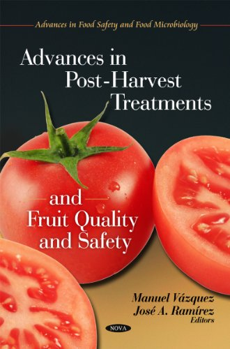 Advances in Post-Harvest Treatments and Fruit Quality and Safety (Advances in Food Safety and Food Microbiology)