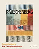 img - for Rauschenberg: The Complete Posters book / textbook / text book