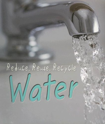 Library Book: Reduce, Reuse, Recycle, Water (Rise and Shine) pdf epub