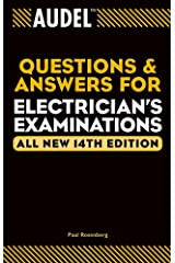 Audel Questions and Answers for Electrician's Examinations (Audel Technical Trades Series Book 4) Kindle Edition