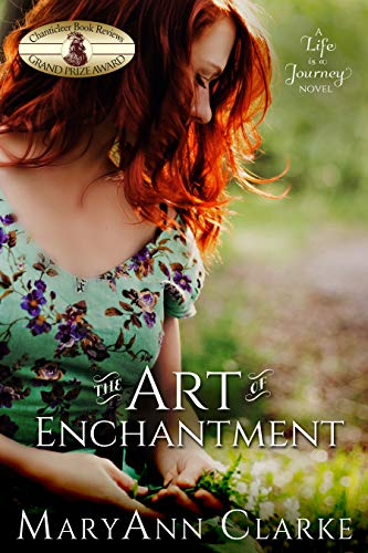 The Art of Enchantment (Life is a Journey Book 1)