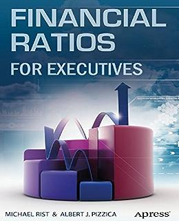 Amazon com: Ratio Analysis Fundamentals: How 17 Financial Ratios Can