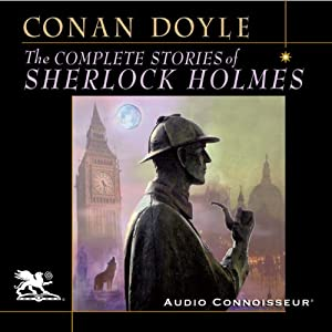 The Complete Stories of Sherlock Holmes | Livre audio