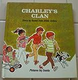 Charley's Clan, Naomi John Sellers, 0807511242