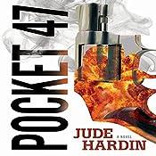 Pocket-47 | Jude Hardin