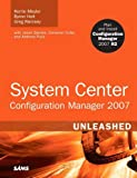System Center Configuration Manager 2007, Kerrie Meyler and Byron Holt, 0672330237
