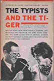 img - for The typists, and The tiger;: Two plays (The Coward-McCann contemporary drama series) book / textbook / text book