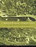 Christian Origins: Theology, Rhetoric and Community, , 0415107504