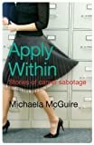 img - for Apply Within: Stories of Career Sabotage book / textbook / text book
